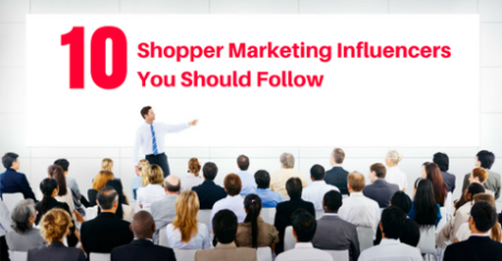 10 Shopper Marketing influencers you should follow