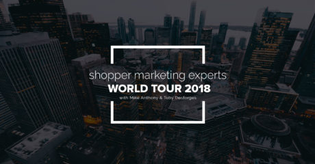 Shopper Marketing Experts World Tour 2018