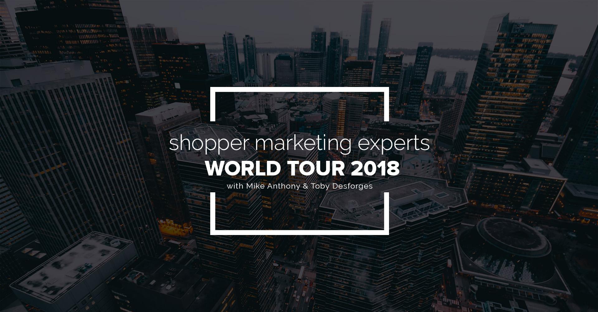 Shopper Marketing Experts World Tour 2018
